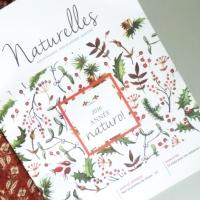 Naturelles, le nouveau magazine 100% naturo !